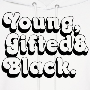 Young, Gifted & Black. Hoodies - Men's Hoodie
