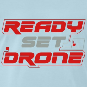 Ready Set Drone - Light Blue - Men's Premium T-Shirt