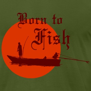 Born-to-Fish-II T-Shirts - Men's T-Shirt by American Apparel