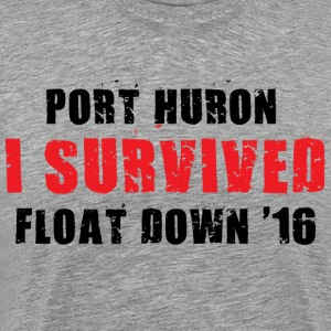 I Survived Port Huron Float Down 2016 - Men's Premium T-Shirt
