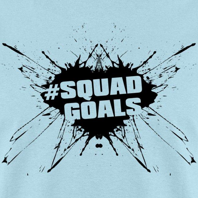 #SquadGoals (Blk)