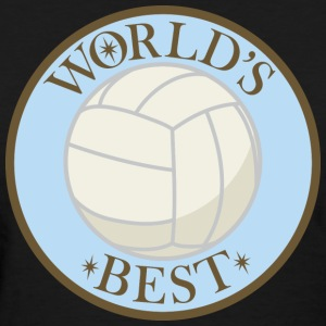 Volleyball Worlds Best T-Shirts - Women's T-Shirt