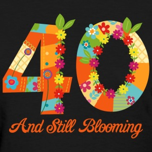 Blooming 40th Birthday T-Shirts - Women's T-Shirt