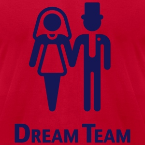 Dream Team (Bridal Pair / Wedding / Marriage) T-Shirts - Men's T-Shirt by American Apparel