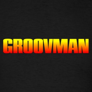 groovman - Men's T-Shirt