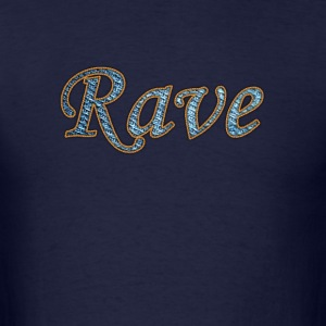 rave - Men's T-Shirt