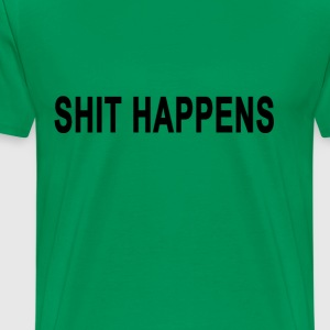 shit_happens_ - Men's Premium T-Shirt