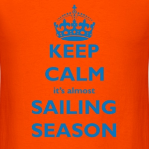 Keep Calm Sailing Season  - Men's T-Shirt
