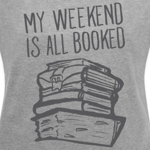 My Weekend Is All Booked T-Shirts - Women´s Rolled Sleeve Boxy T-Shirt