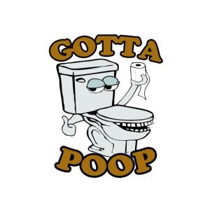 Gotta Poop