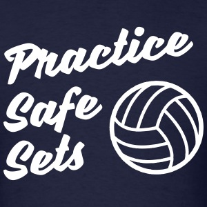 Practice Safe Sets T-Shirts - Men's T-Shirt