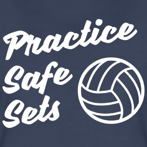 Practice Safe Sets T-Shirts - Women's Premium T-Shirt