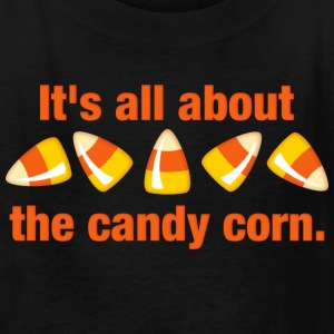 All About The Candy Corn Kids' Shirts - Kids' T-Shirt