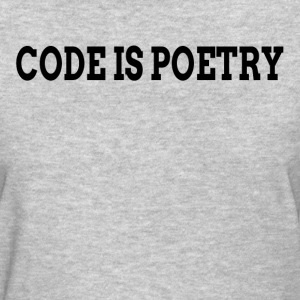 Code is Poetry T-Shirts - Women's T-Shirt