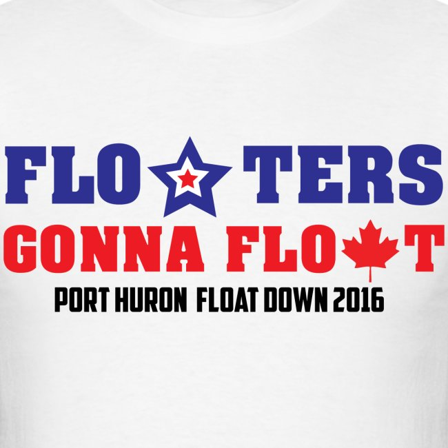 Floaters Gonna Float - Port Huron Float Down 2016