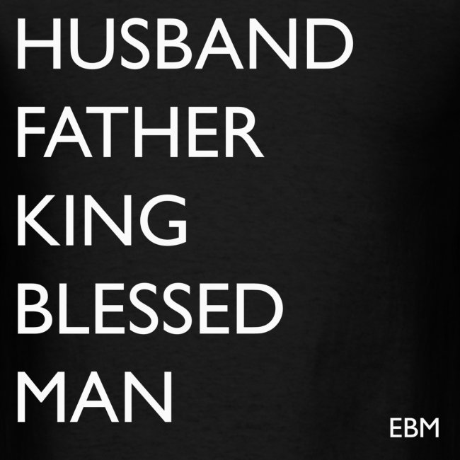 Husband Father King Blessed Man Black Males T-shirt Clothing by Stephanie Lahart.