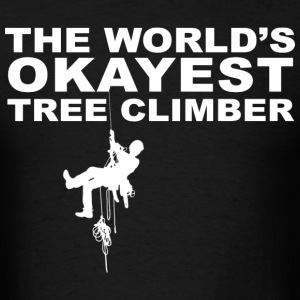 The World's Okayest Tree Climber - Men's T-Shirt