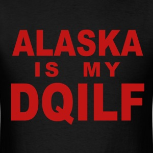 Alaska is my DQILF - Men's T-Shirt