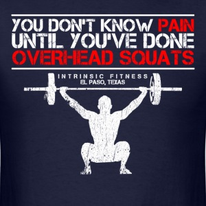 You Don't Know Pain Until... - Men's T-Shirt