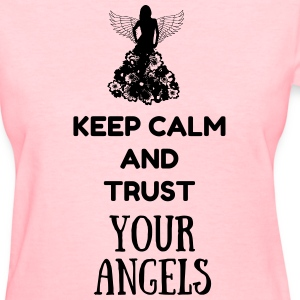 Women's Trust Your Angels - Women's T-Shirt