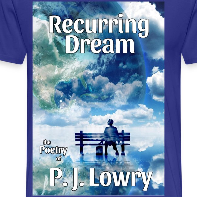 Recurring Dream Shirt