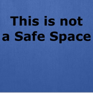 This is not a Safe Space Bags & backpacks - Tote Bag