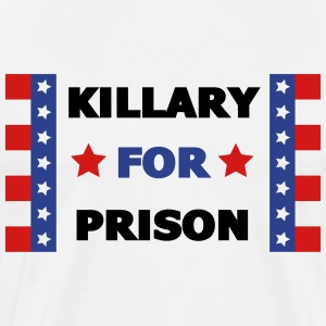 Killary For Prison - Men's Premium T-Shirt