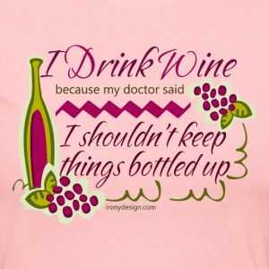 I Drink Wine Funny Quote - Women's Long Sleeve Jersey T-Shirt