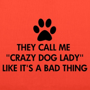 Crazy Dog Lady Saying - Tote Bag