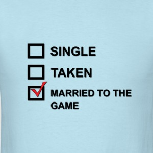 MARRIED TO THE GAME TEE - Men's T-Shirt