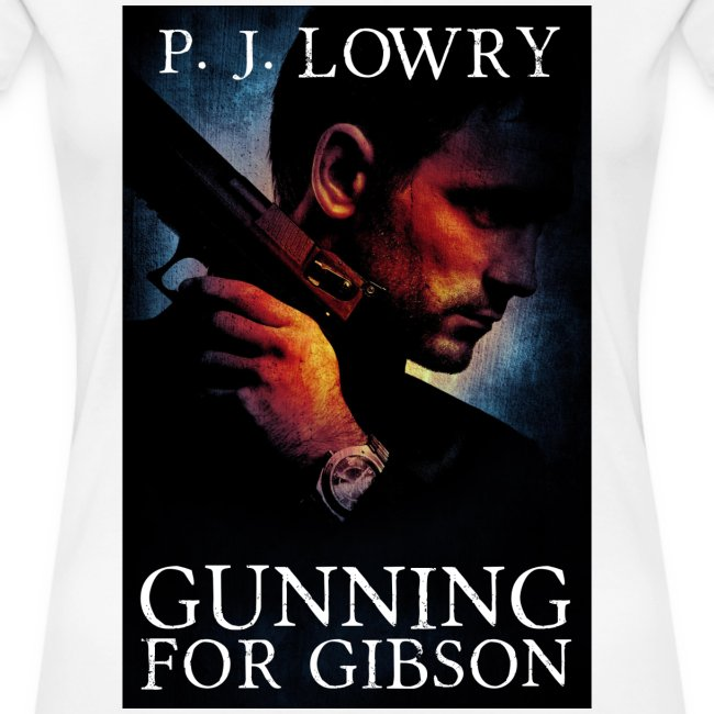 Gunning For Gibson Women's Shirt