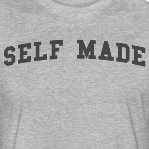 Self Made Man - Fitted Cotton/Poly T-Shirt by Next Level