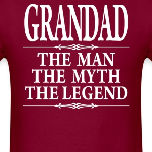 Grandad The Man The Myth - Men's T-Shirt