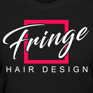 Fringe Salon Womens Tee - Women's T-Shirt