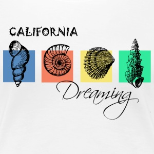 California Dreaming  - Women's Premium T-Shirt