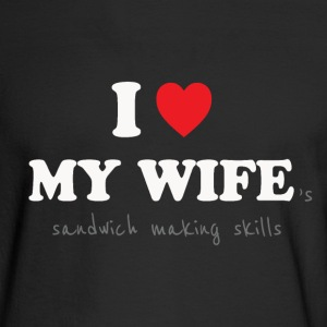 I Love My Wife - Sexist Husband Long Sleeve Shirts - Men's Long Sleeve T-Shirt