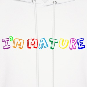 I'm Mature - Immature Hoodies - Men's Hoodie