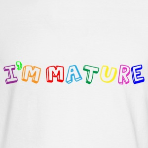 I'm Mature - Immature Long Sleeve Shirts - Men's Long Sleeve T-Shirt