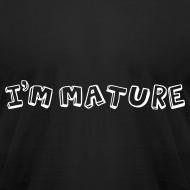 Design ~ I'm Mature - Immature