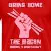 Bring Home The Bacon Solidarity Mens Premium Tee - Men's Premium T-Shirt
