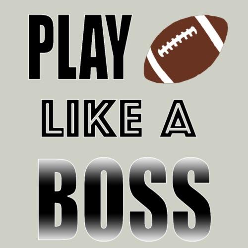 Play Football Like A Boss