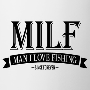 MILF / Man I Love Fishing / black Mugs & Drinkware - Coffee/Tea Mug