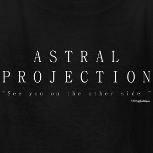 Astral Projection, Out Of Body Experience - White Kids' Shirts - Kids' T-Shirt