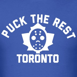 Puck the Rest Toronto T-Shirts - Men's T-Shirt