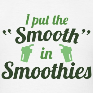 Smooth In Smoothies - Men's T-Shirt