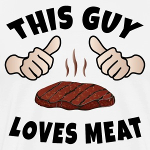 This Guy Loves Meat T-Shirts - Men's Premium T-Shirt