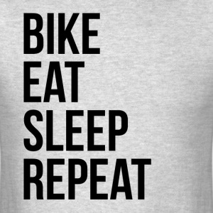 Bike Eat Sleep Repeat T-Shirts - Men's T-Shirt