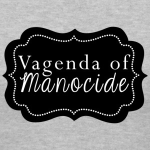 Vagenda of Manocide t-shirt - Women's V-Neck T-Shirt