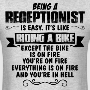 Being A Receptionist... T-Shirts - Men's T-Shirt