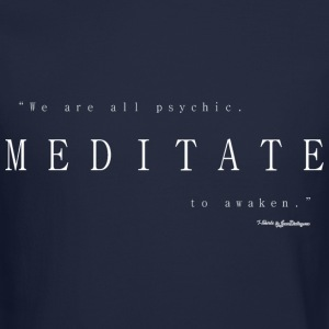Meditate To Awaken, We Are All Psychic - White Long Sleeve Shirts - Crewneck Sweatshirt